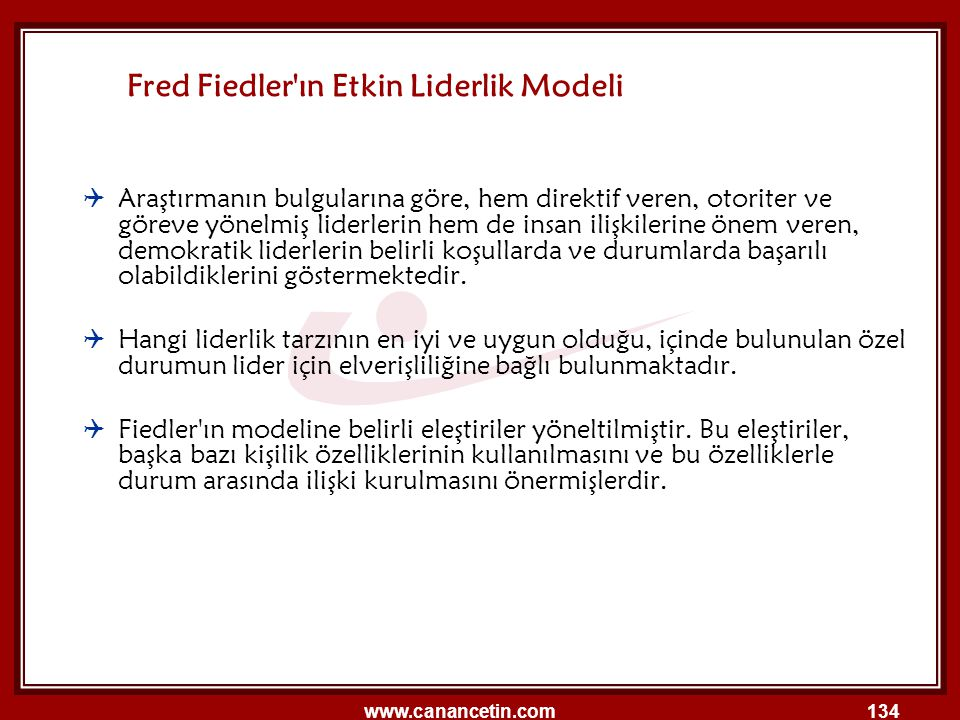 Fred Fiedler ın Etkin Liderlik Modeli