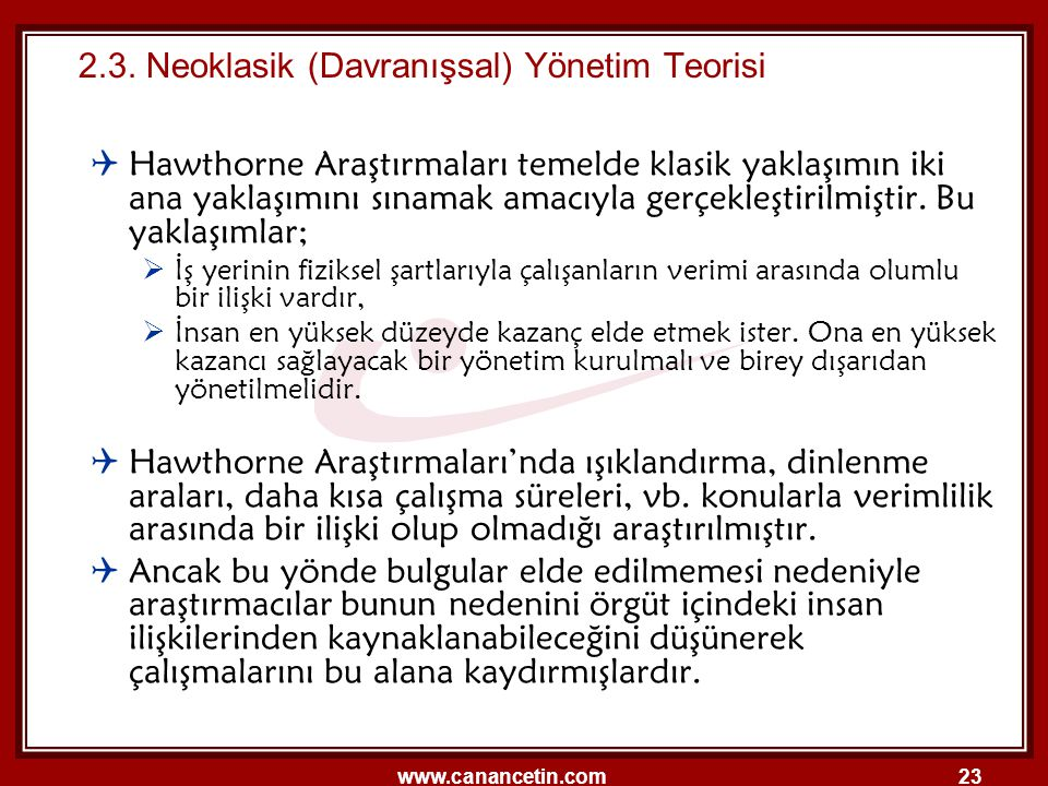 2.3. Neoklasik (Davranışsal) Yönetim Teorisi