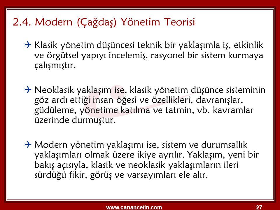 2.4. Modern (Çağdaş) Yönetim Teorisi