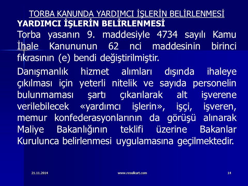 TORBA KANUNDA YARDIMCI İŞLERİN BELİRLENMESİ