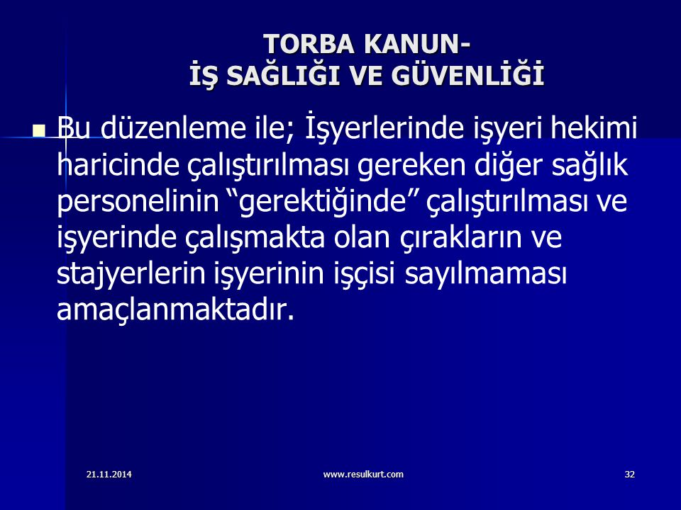 TORBA KANUN- İŞ SAĞLIĞI VE GÜVENLİĞİ