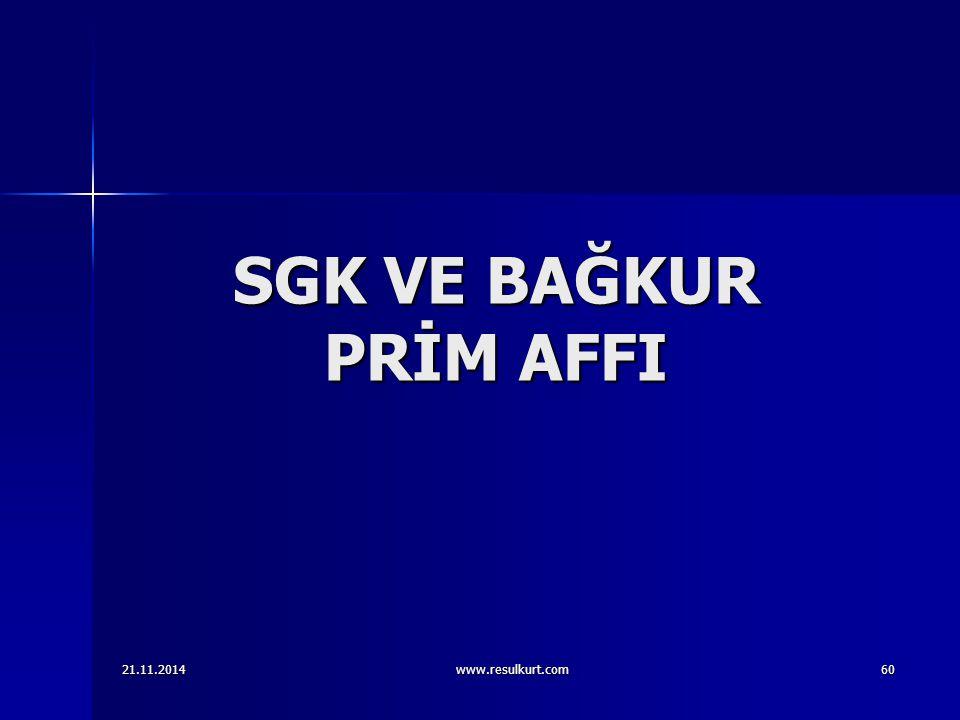 SGK VE BAĞKUR PRİM AFFI 07.04.2017 www.resulkurt.com