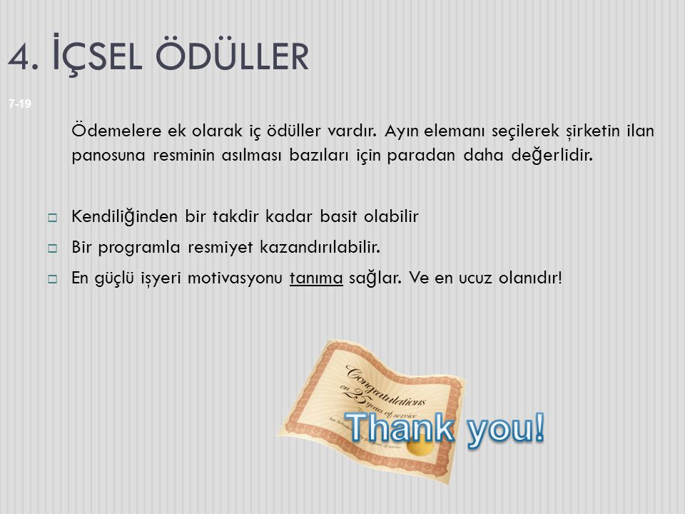 4. İÇSEL ÖDÜLLER Thank you!