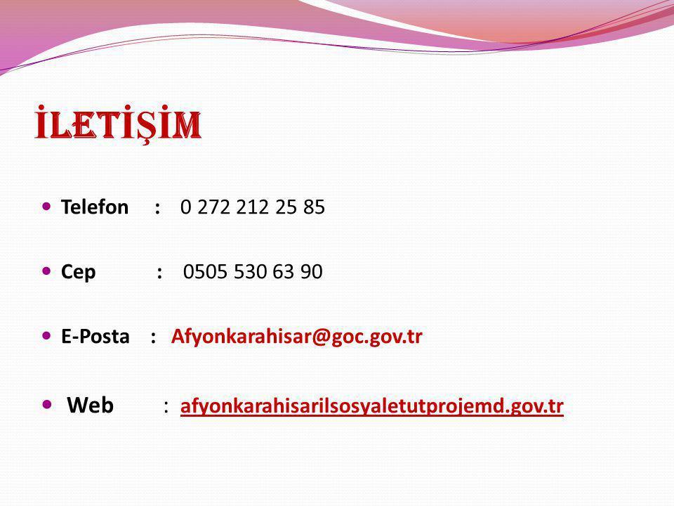İLETİŞİM Web : afyonkarahisarilsosyaletutprojemd.gov.tr