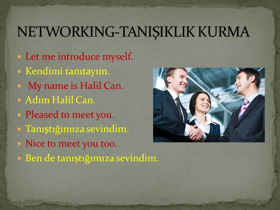 NETWORKING-TANIŞIKLIK KURMA