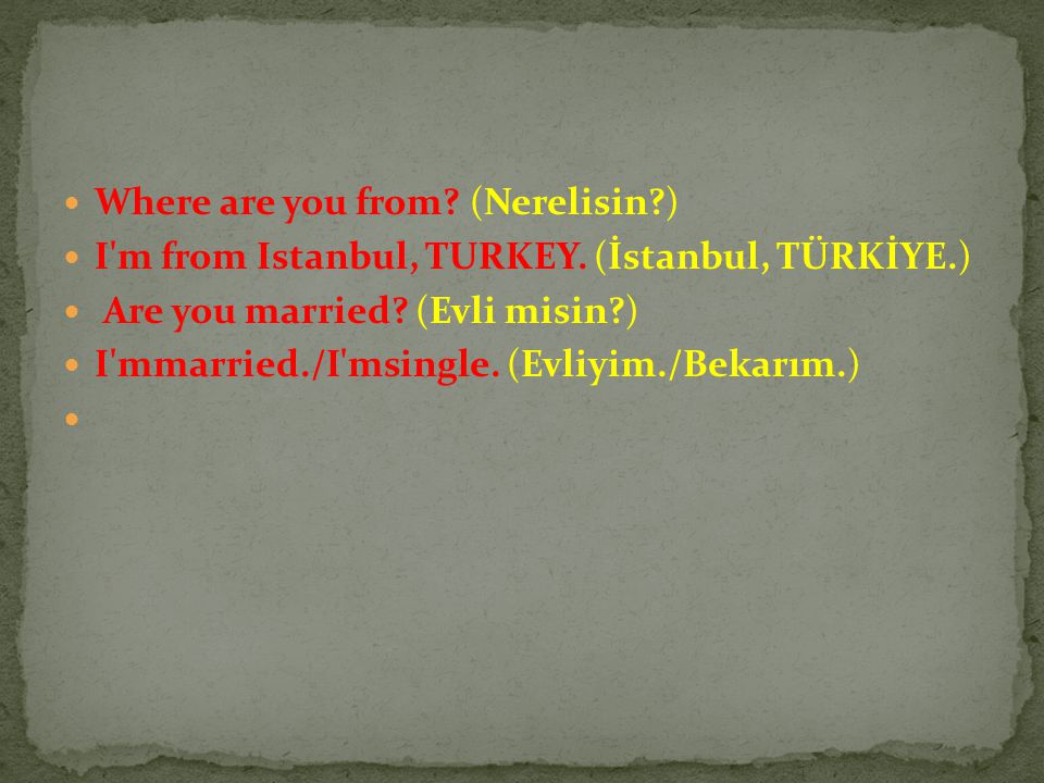 Where are you from (Nerelisin )