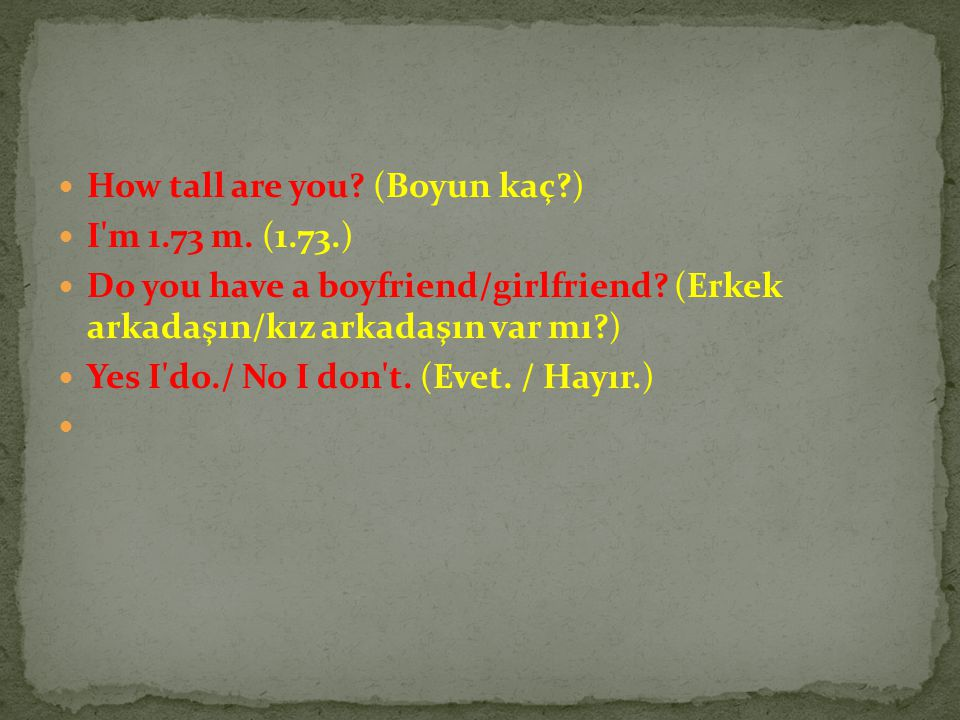 How tall are you (Boyun kaç )