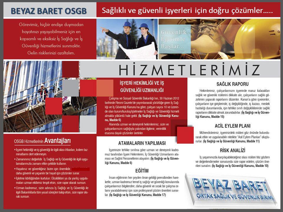BEYAZ BARET OSGB Sağlıklı ve güvenli işyerleri için doğru çözümler…..