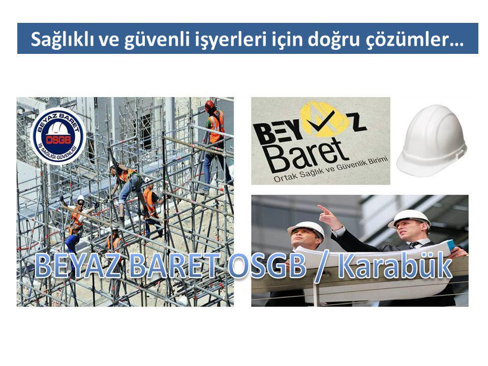 Sağlıklı ve güvenli işyerleri için doğru çözümler…