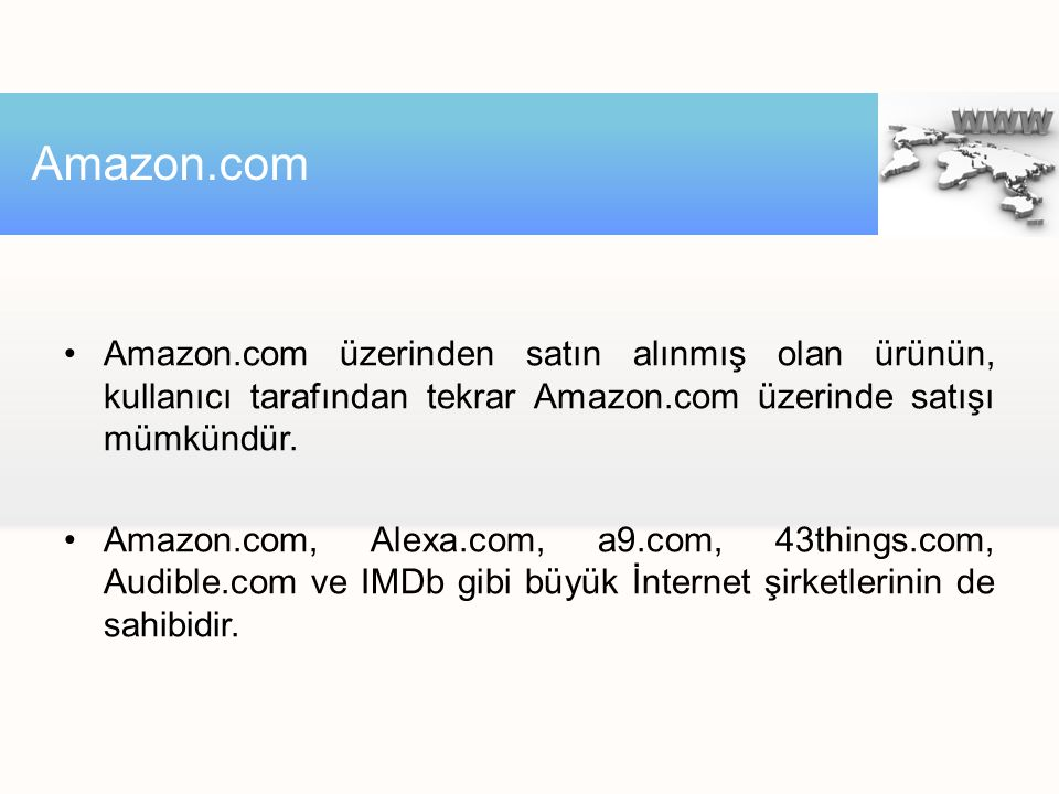 Amazon.com Amazon.com üzerinden satın alınmış olan ürünün, kullanıcı tarafından tekrar Amazon.com üzerinde satışı mümkündür.