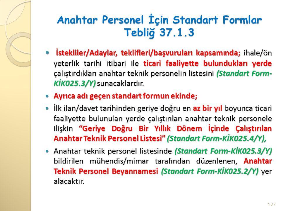 Anahtar Personel İçin Standart Formlar Tebliğ 37.1.3