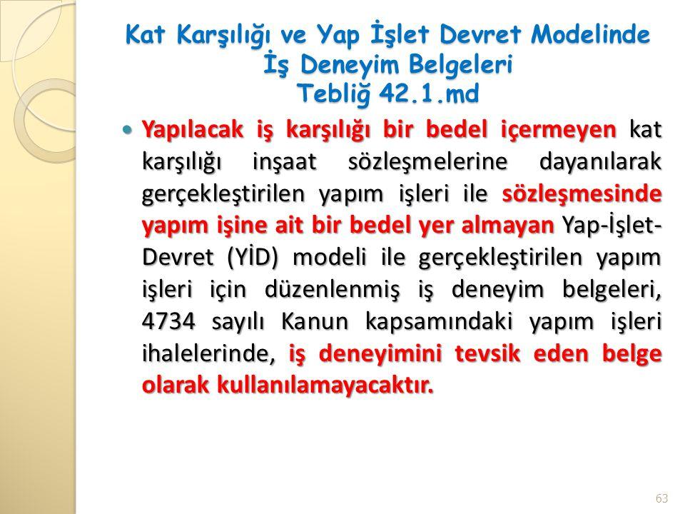 Kat Karşılığı ve Yap İşlet Devret Modelinde İş Deneyim Belgeleri Tebliğ 42.1.md
