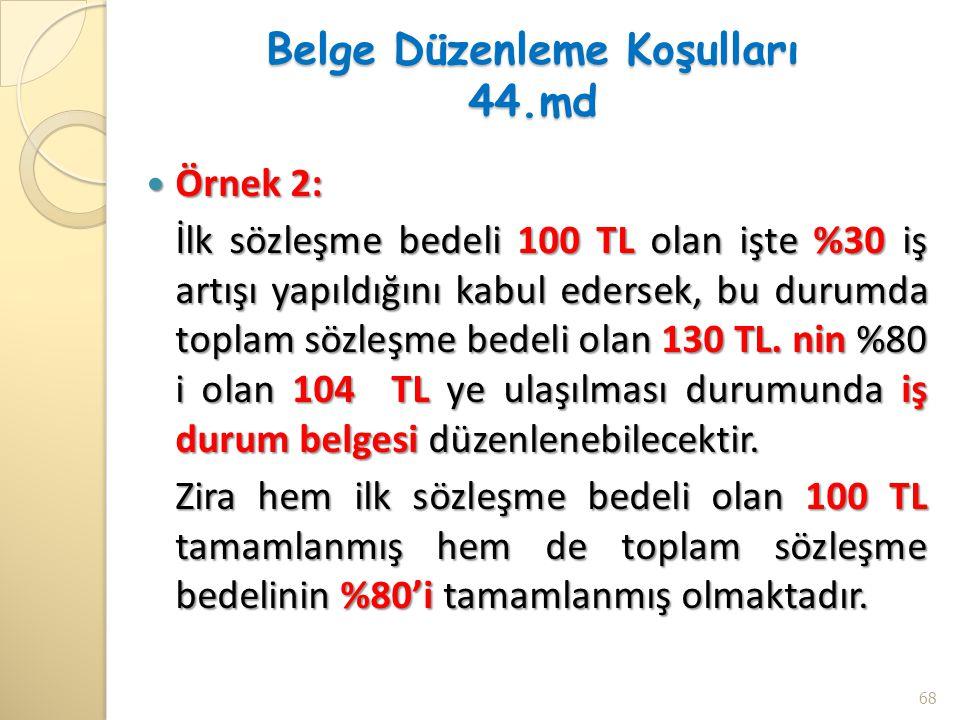Belge Düzenleme Koşulları 44.md