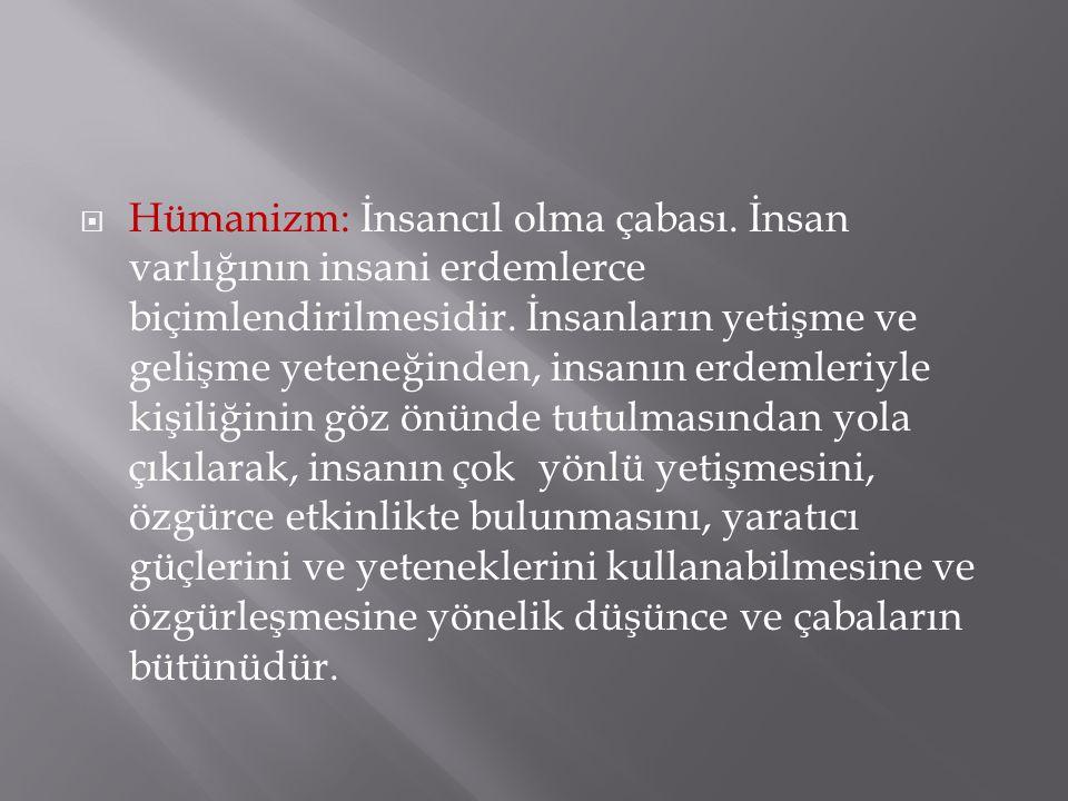 Hümanizm: İnsancıl olma çabası