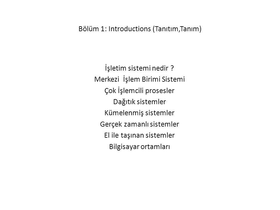 Bölüm 1: Introductions (Tanıtım,Tanım)