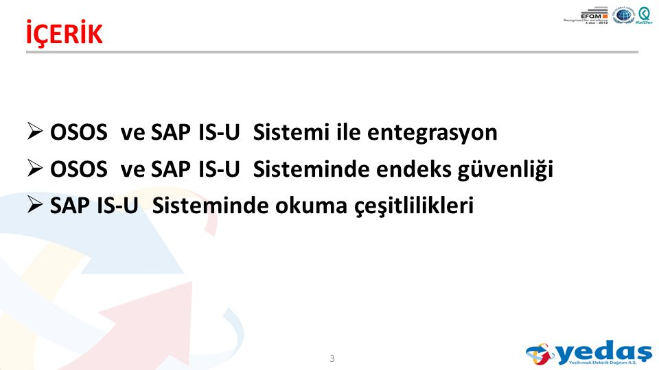 İÇERİK OSOS ve SAP IS-U Sistemi ile entegrasyon