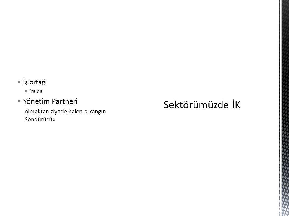 Sektörümüzde İK Yönetim Partneri İş ortağı