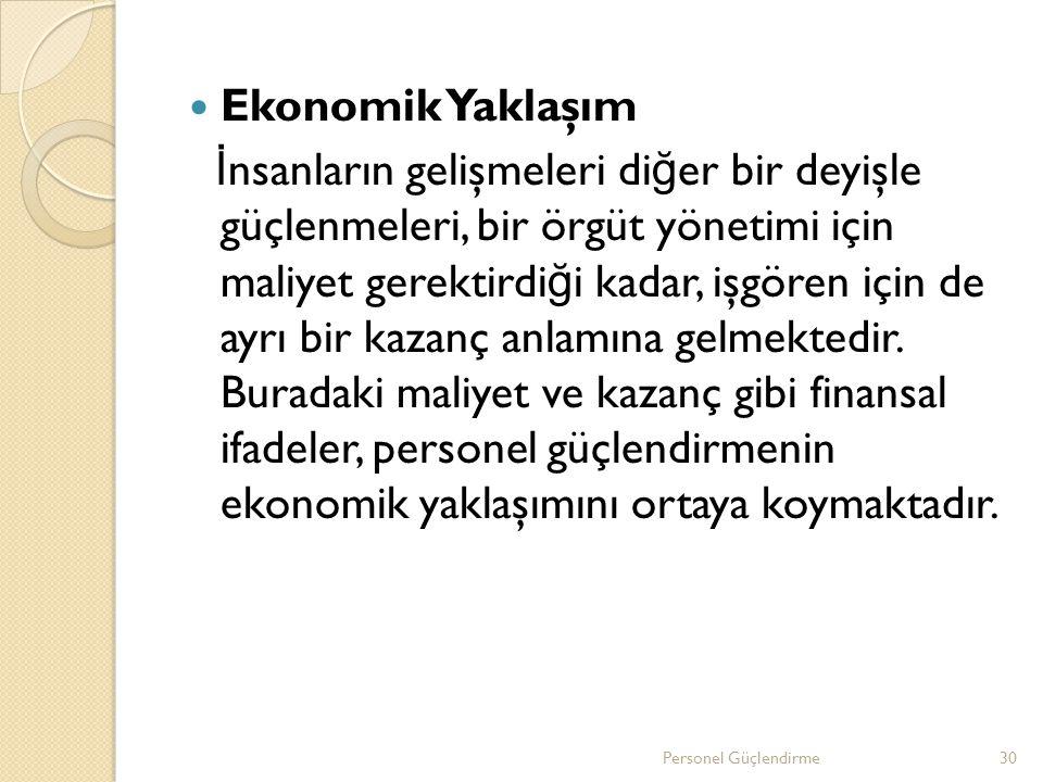 Ekonomik Yaklaşım