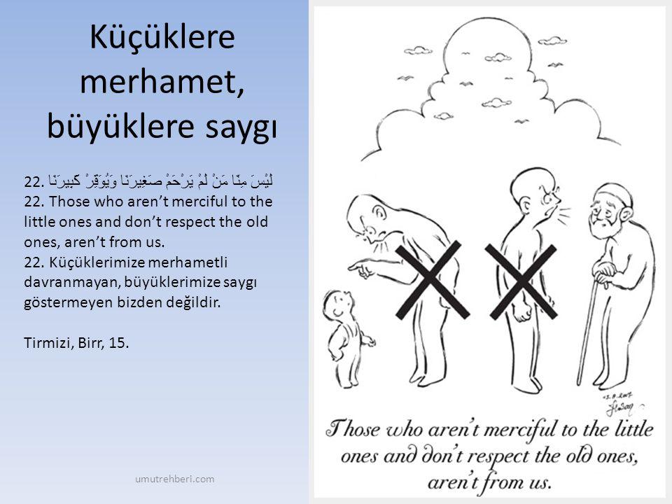 Küçüklere merhamet, büyüklere saygı