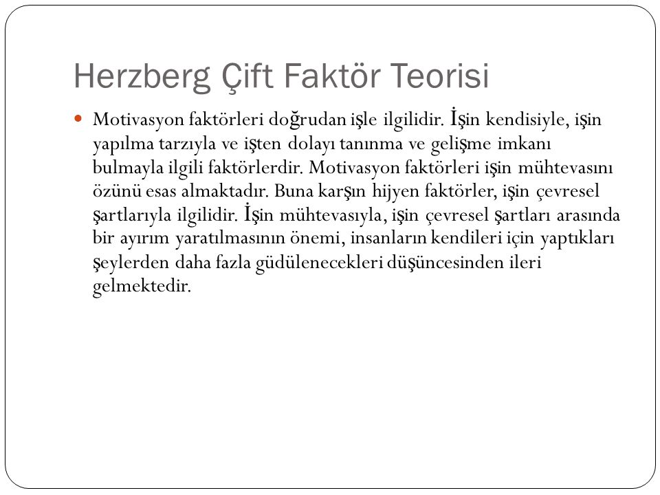 Herzberg Çift Faktör Teorisi
