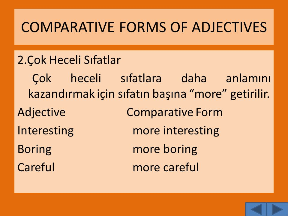 COMPARATIVE FORMS OF ADJECTIVES