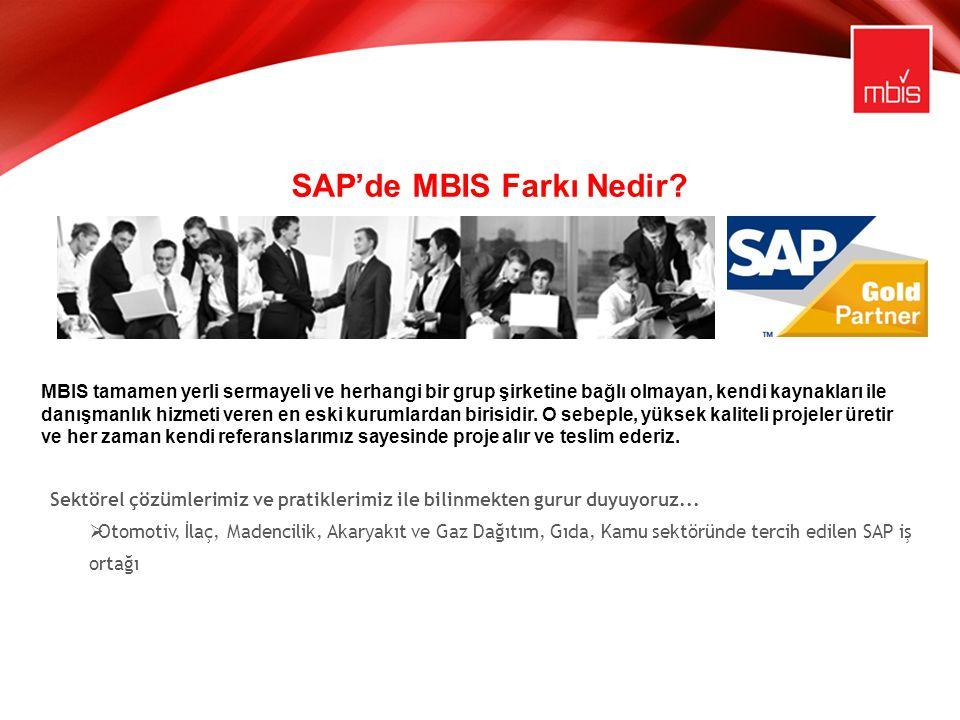 SAP'de MBIS Farkı Nedir