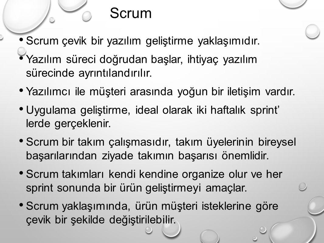 Scrum Scrum çevik bir yazılım geliştirme yaklaşımıdır.