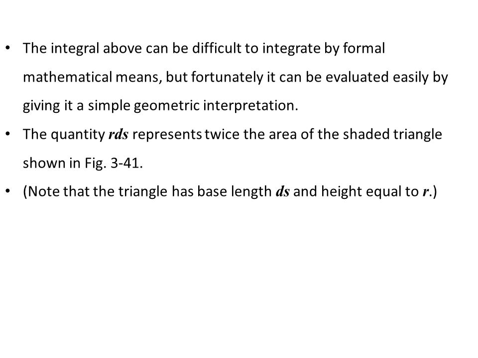 The integral above can be difficult to integrate by formal mathematical means, but fortunately it can be evaluated easily by giving it a simple geometric interpretation.