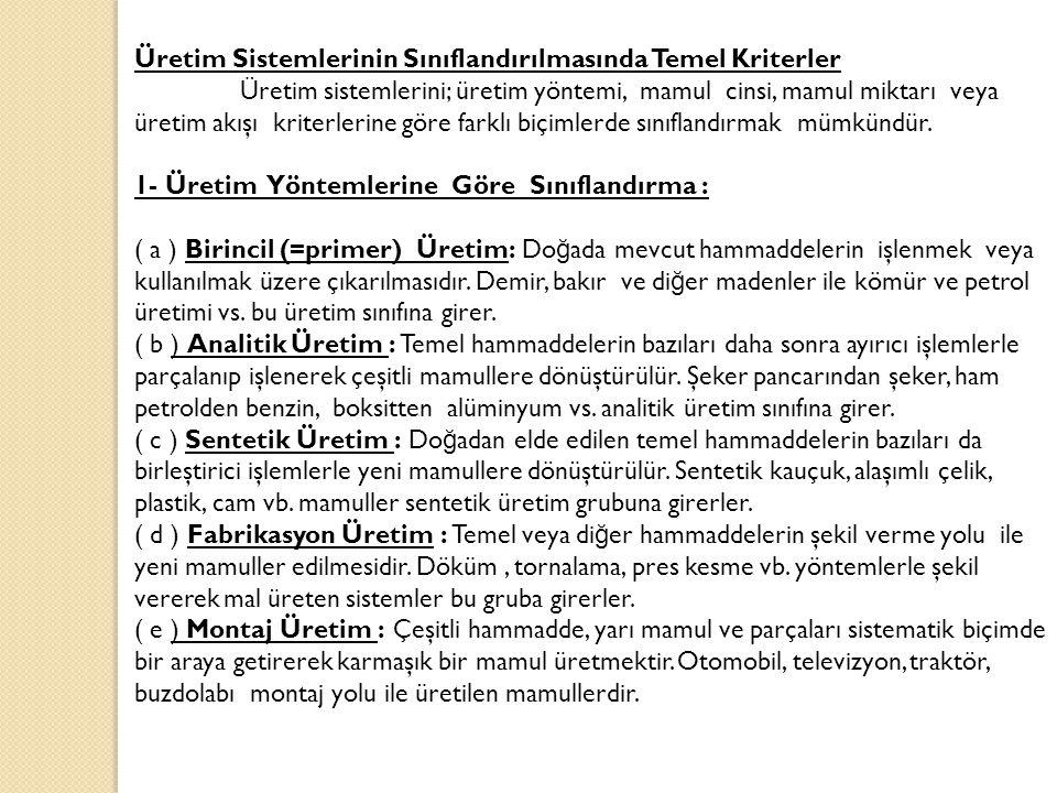 Üretim Sistemlerinin Sınıflandırılmasında Temel Kriterler