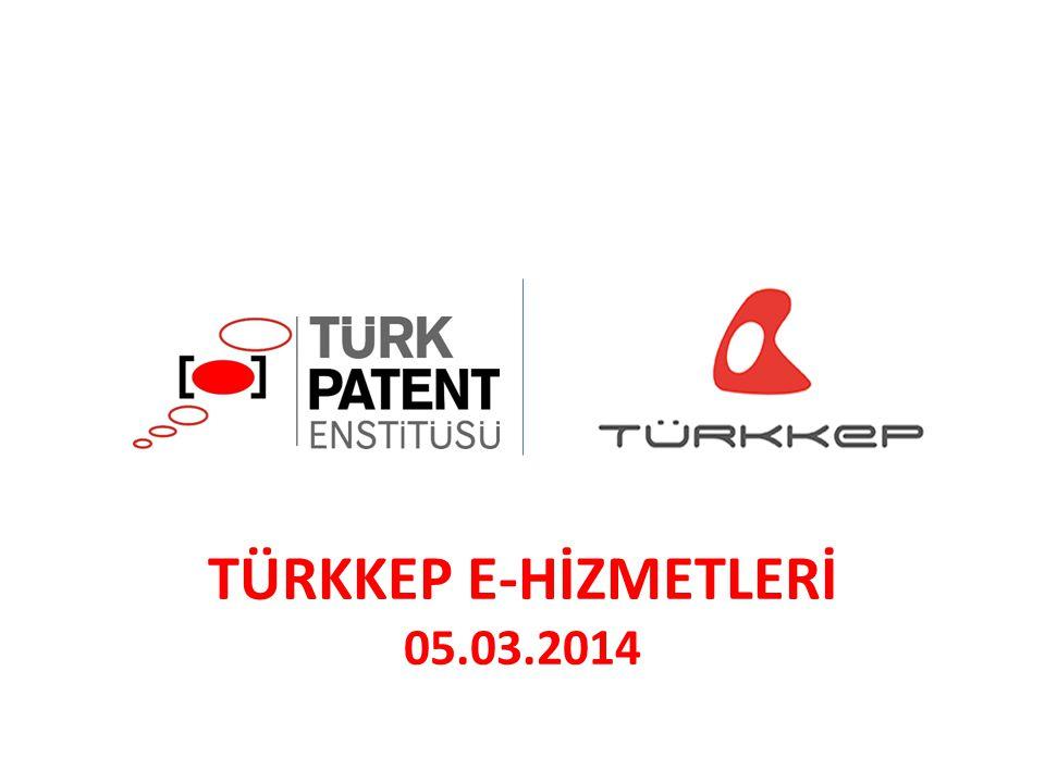 TÜRKKEP E-HİZMETLERİ 05.03.2014