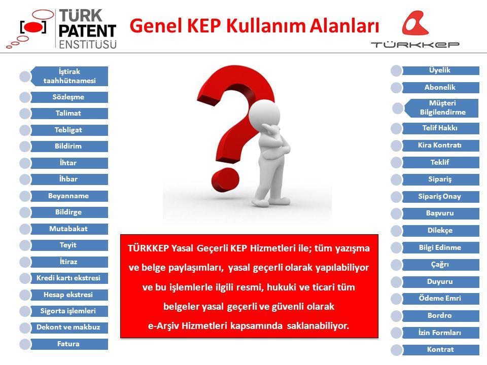 Genel KEP Kullanım Alanları