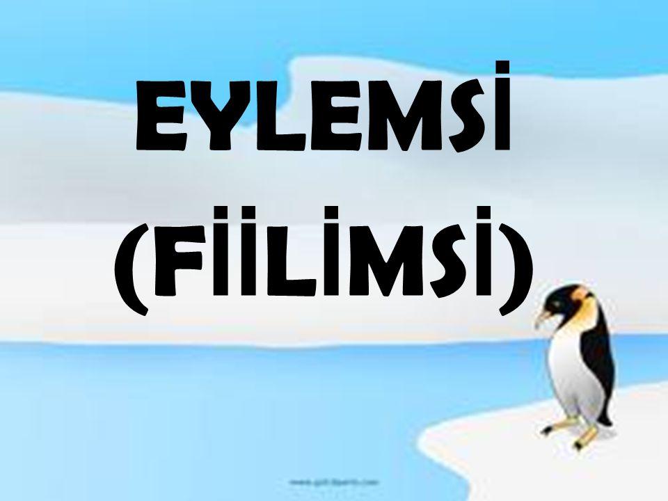 EYLEMSİ (FİİLİMSİ)