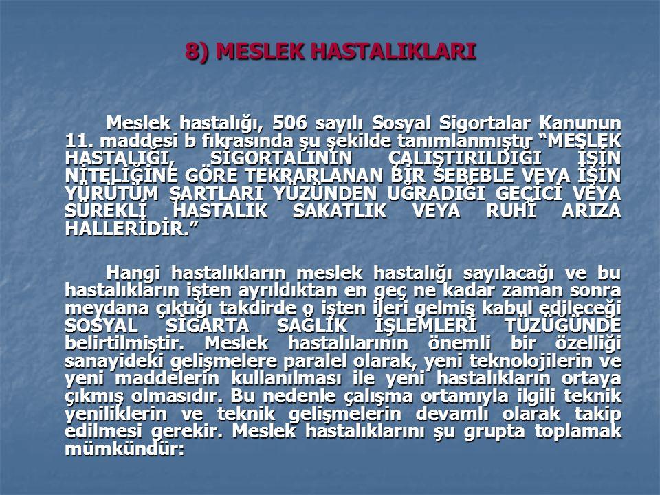8) MESLEK HASTALIKLARI