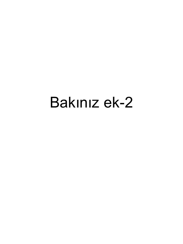 Bakınız ek-2