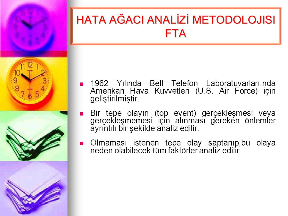 HATA AĞACI ANALİZİ METODOLOJISI FTA