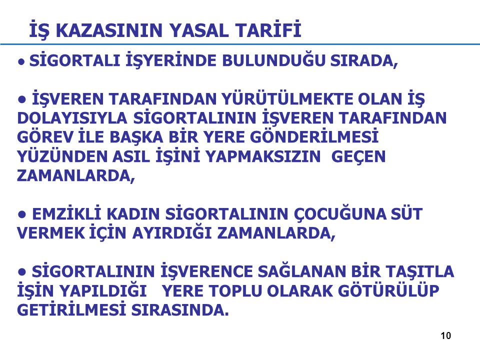 İŞ KAZASININ YASAL TARİFİ