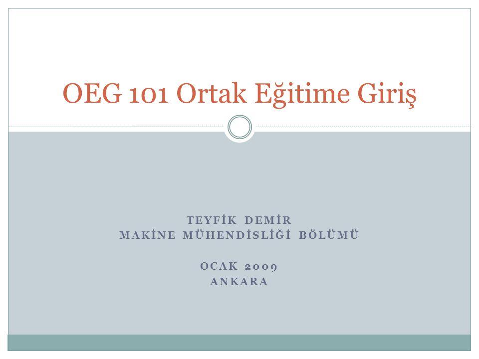OEG 101 Ortak Eğitime Giriş