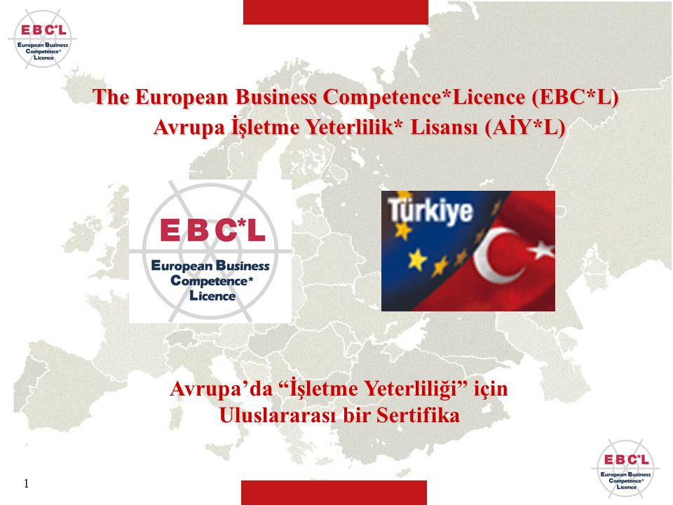 The European Business Competence*Licence (EBC*L)