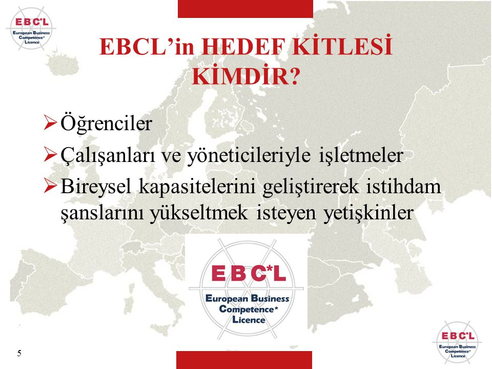 EBCL'in HEDEF KİTLESİ KİMDİR