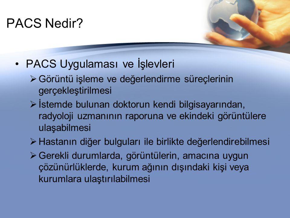 PACS Nedir PACS Uygulaması ve İşlevleri
