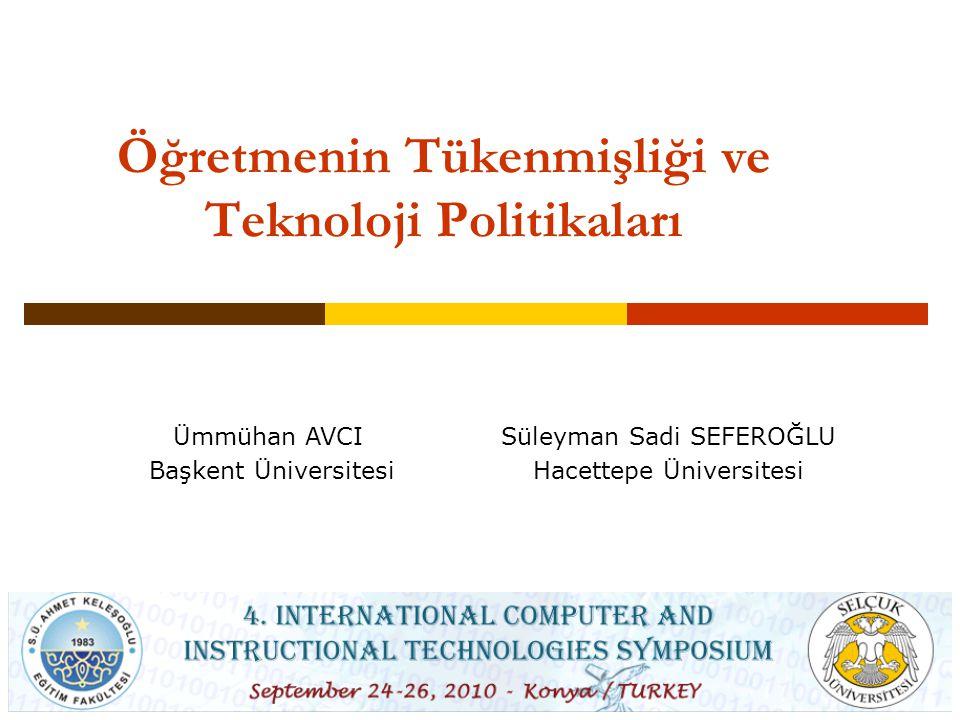 Öğretmenin Tükenmişliği ve Teknoloji Politikaları