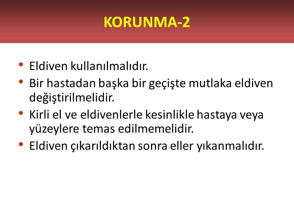 KORUNMA-2 Eldiven kullanılmalıdır.