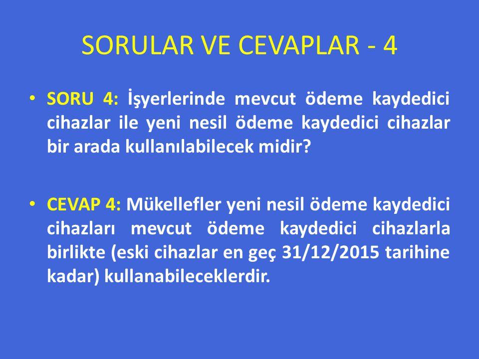 SORULAR VE CEVAPLAR - 4