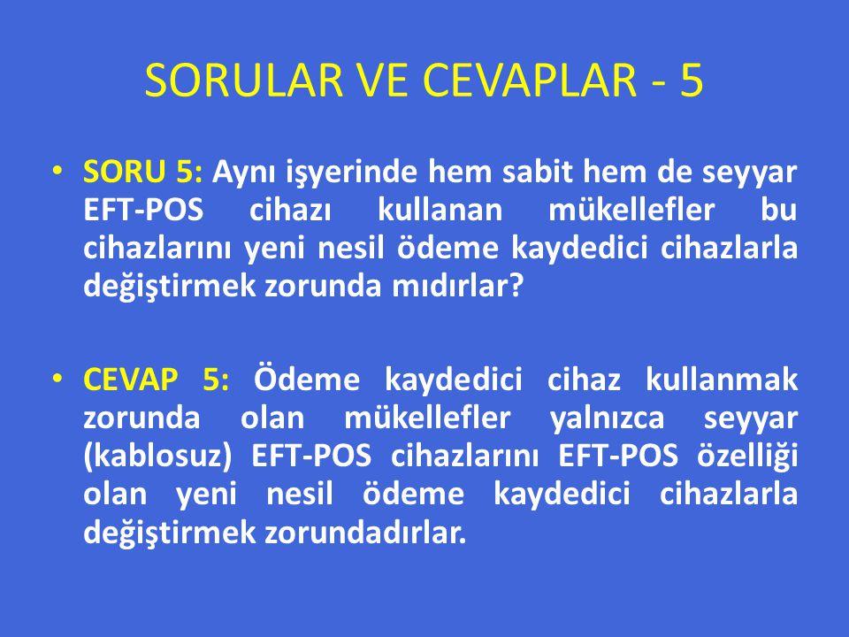 SORULAR VE CEVAPLAR - 5