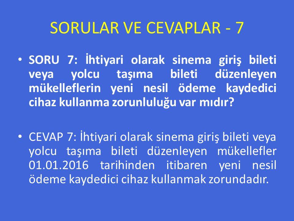 SORULAR VE CEVAPLAR - 7