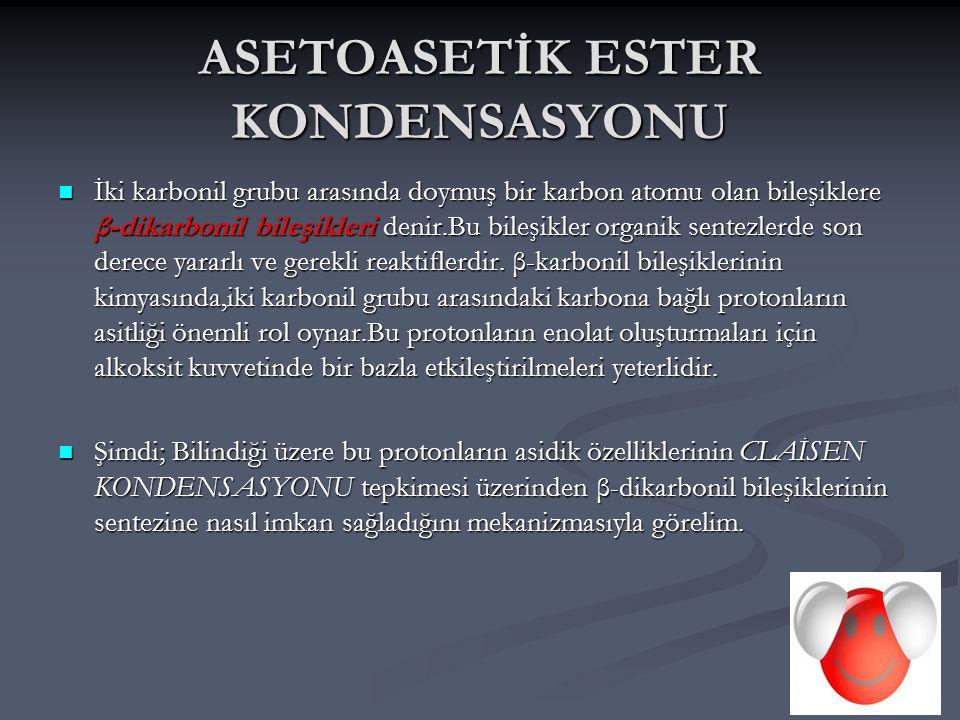 ASETOASETİK ESTER KONDENSASYONU