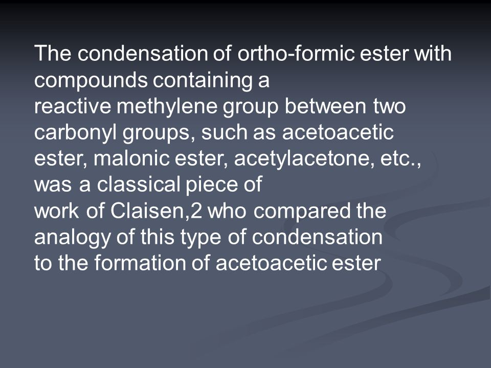 The condensation of ortho-formic ester with compounds containing a