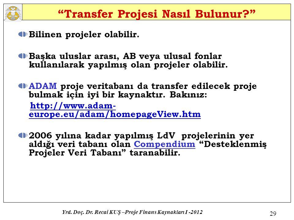 Transfer Projesi Nasıl Bulunur
