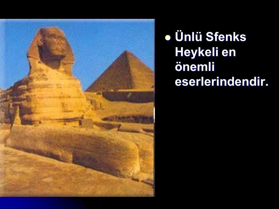 Ünlü Sfenks Heykeli en önemli eserlerindendir.