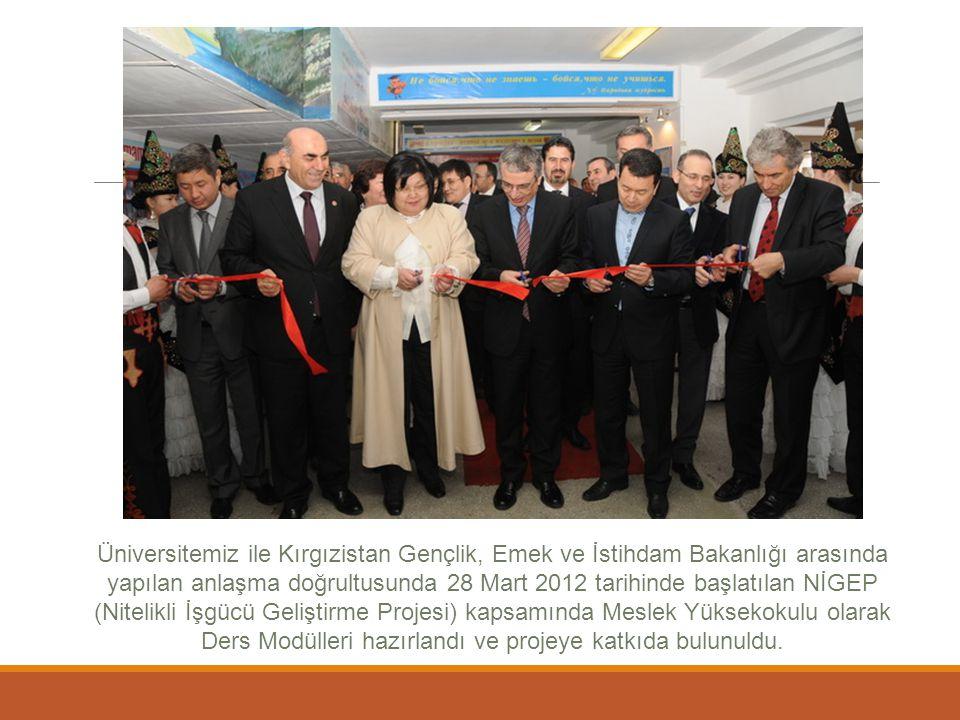 Üniversitemiz ile Kırgızistan Gençlik, Emek ve İstihdam Bakanlığı arasında yapılan anlaşma doğrultusunda 28 Mart 2012 tarihinde başlatılan NİGEP (Nitelikli İşgücü Geliştirme Projesi) kapsamında Meslek Yüksekokulu olarak Ders Modülleri hazırlandı ve projeye katkıda bulunuldu.